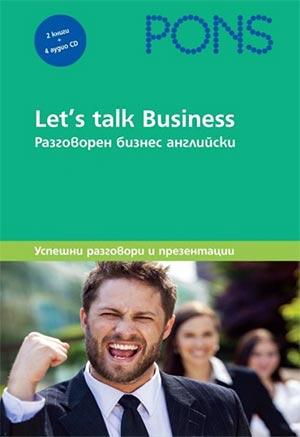 """""""Let's talk Business. Разговорен бизнес английски. 2 книги + 4 CD"""""""